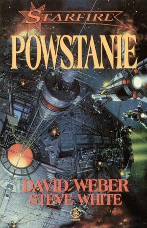 White Steve & Weber David - Starfire 01 - Powstanie