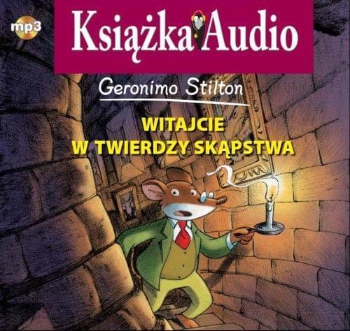 Stilton Geronimo - Witajcie w Twierdzy Sk±pstwa [Audiobook PL]
