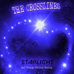 The Crosslines - Starlight (2013)