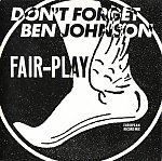 Fair-Play - Don't Forget Ben Johnson CDM 1988