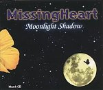 Missing Heart - Moonlight Shadow CDM